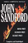 Mind Prey / Sudden Prey / Secret Prey - John Sandford