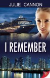 I Remember - Julie Cannon