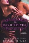 The Pursuit of Pleasure (Dartmouth Brides #1) - Elizabeth Essex