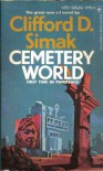 Cemetery World - Clifford D. Simak