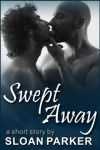 Swept Away - Sloan Parker