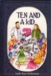 Ten And A Kid - Sadie Rose Weilerstein