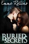 Buried Secrets - Emme Rollins
