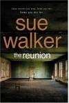 The Reunion - Sue Walker