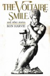 The Voltaire Smile and Other Stories - Ron Harvie