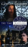 The Time Travelers: Volume One - Caroline B. Cooney