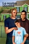 La nostra identità (Bear, Otter e Kid) (Italian Edition) - T.J. Klune