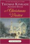 A Christmas Visitor - Thomas Kinkade, Katherine Spencer