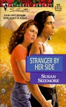 Stranger by Her Side (Silhouette Intimate Moments, No 826) - Susan Sizemore