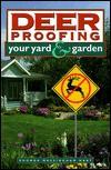 Deer Proofing Your Yard & Garden (Library) - Rhonda Massingham Hart