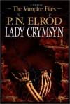 Lady Crymsyn  - P.N. Elrod