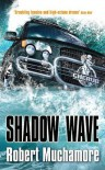 Shadow Wave (Cherub, #12) - Robert Muchamore