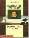 Haunting Tales - Nathaniel Hawthorne