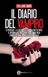 Il diario del vampiro. 10 romanzi in 1 (Il diario del vampiro, #1-10) - L.J. Smith