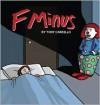 F Minus - Tony Carrillo