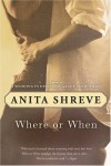 Where or When - Anita Shreve;Virginia Barber
