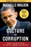 Culture of Corruption: Obama and His Team of Tax Cheats, Crooks, and Cronies - Michelle Malkin