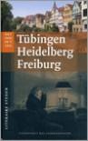 Tübingen, Heidelberg, Freiburg - Monica Soeting