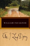 By William Faulkner: As I Lay Dying: The Corrected Text - -Vintage-