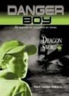 Dragon Sword: Danger Boy Episode 2 - Mark London Williams
