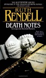 Death Notes (Inspector Wexford) - Ruth Rendell