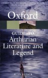 The Oxford Guide to Arthurian Literature and Legend (Oxford Paperback Reference) - Alan Lupack