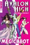 Avalon High Manga: The Merlin Prophecy - Meg Cabot