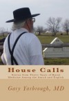 House Calls - Gary Yarbrough MD