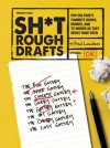 Sh*t Rough Drafts: Pop Culture's Favorite Books, Movies, and TV Shows as They Might Have Been - Paul Laudiero