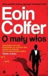 O mały włos - Eoin Colfer