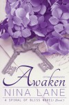 Awaken: A Spiral of Bliss Novel (Book Three) - Nina Lane
