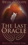 The Last Oracle - Delia J. Colvin
