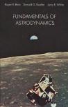 Fundamentals of Astrodynamics - Roger R. Bate, Donald D. Mueller, Jerry E. White