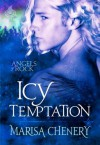 Icy Temptation (Angels of Rock #1) - Marisa Chenery