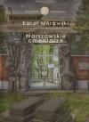 Warszawskie cmentarze - Mórawski Karol