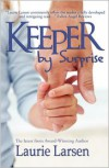 Keeper by Surprise - Laurie Larsen
