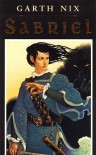 Sabriel (The Abhorsen Trilogy, #1) - Garth Nix