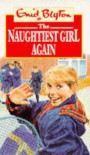 The Naughtiest Girl Again (Red Fox Middle Fiction) - Enid Blyton