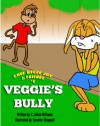 Chef Recee Ray & Friends #2 : Veggie's Bully - C. Jovan Williams