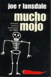Mucho Mojo (Hap Collins and Leonard Pine, #2) - Joe R. Lansdale