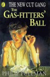 The Gas-Fitter's Ball - Philip Pullman