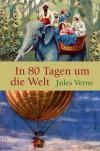 In 80 Tagen Um Die Welt Roman - Jules Verne