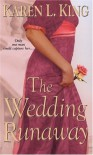 The Wedding Runaway (Zebra Historical Romance) - Karen L. King