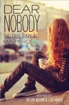 Dear Nobody: The True Diary of Mary Rose - Gillian McCain, Legs McNeil