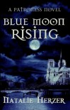 Blue Moon Rising  - Natalie Herzer