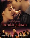 The Twilight Saga Breaking Dawn Part 1: The Official Illustrated Movie Companion - Mark Cotta Vaz