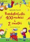 Przedszkoludki 100 radości i 2 smutki - Agnieszka Frączek