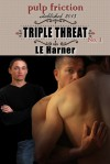 Triple Threat - Laura Harner