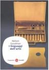 I linguaggi dell'arte (Tascabile) - Nelson Goodman