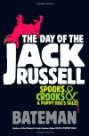 The Day of the Jack Russell - Colin Bateman